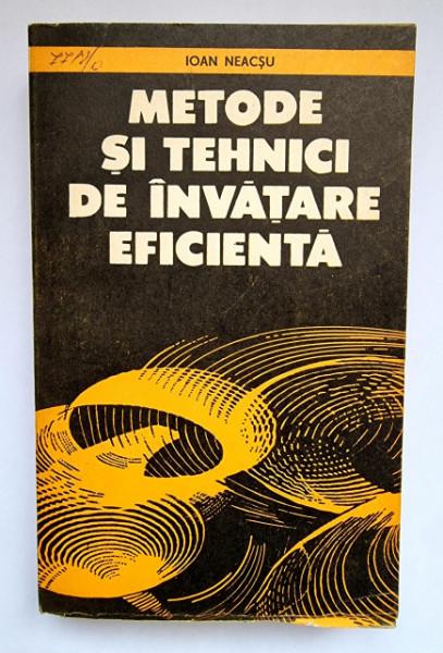 Ioan Neacsu - Metode si tehnici de invatare eficienta