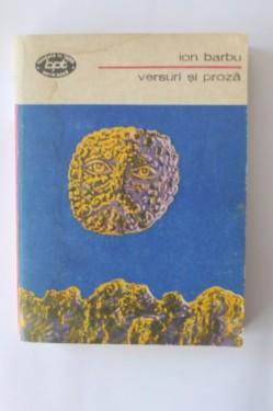 Ion Barbu - Versuri si proza