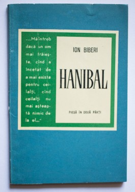 Ion Biberi - Hanibal. Piesa in doua parti