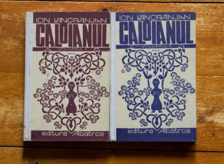 Ion Lancranjan - Caloianul (2 vol., editie hardcover)