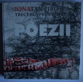 Ionatan Pirosca - Poezii. Trecerea prin icoana