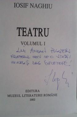 Iosif Naghiu - Teatru (2 volume, dublu autograf)