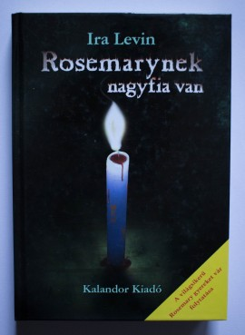 Ira Levin - Rosemarynek nagyfia van (editie hardcover)