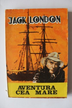 Jack London - Aventura cea mare