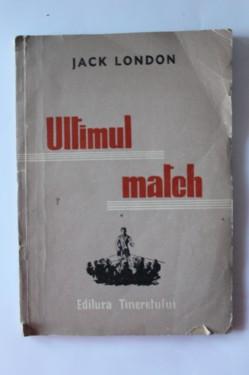 Jack London - Ultimul match