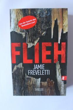 Jamie Freveletti - Flieh