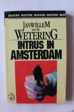 Janwillem van de Wetering - Intrus in Amsterdam
