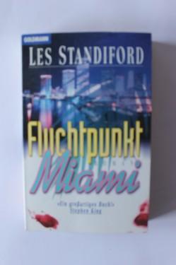 Les Standiford - Fluchtpunkt Miami