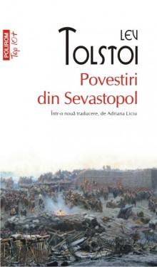 Lev Tolstoi - Povestiri din Sevastopol