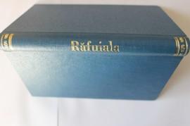 Liviu Rebreanu - Rafuiala (editie frumos relegata)