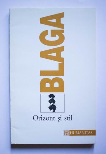 Lucian Blaga - Orizont si stil