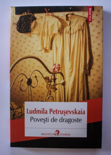 Ludmila Petrusevskaia - Povesti de dragoste
