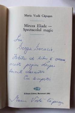 Maria Voda-Capusan - Mircea Eliade - spectacolul magic (cu autograf)