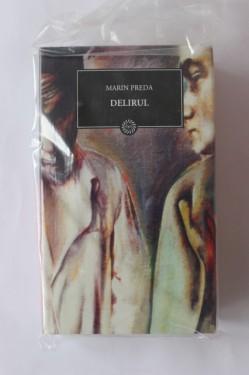 Marin Preda - Delirul (editie hardcover)