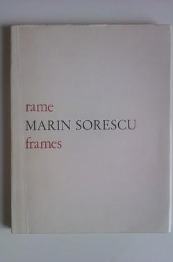 Marin Sorescu - Rame/Frames (editie bilingva romana-engleza cu autograf)