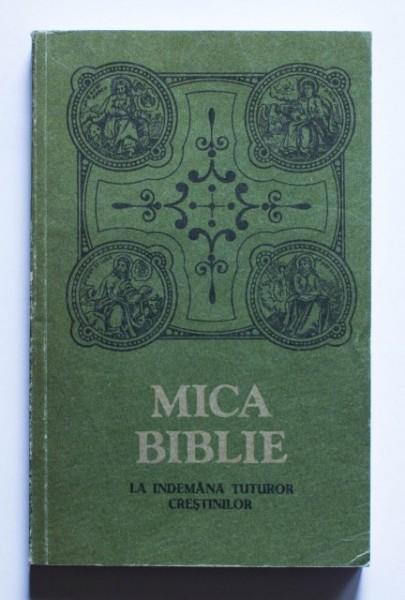 Mica Biblie la indemana tuturor crestinilor