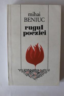 Mihai Beniuc - Rugul poeziei
