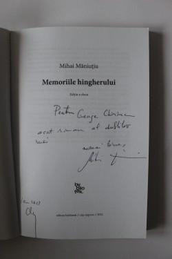 Mihai Maniutiu - Memoriile hingherului (cu autograf)