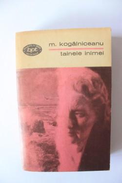 Mihail Kogalniceanu - Tainele inimei