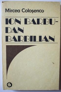 Mircea Colosenco - Ion Barbu - Dan Barbilian