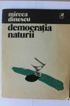 Mircea Dinescu - Democratia naturii