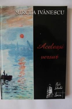 Mircea Ivanescu - Aceleasi versuri