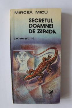 Mircea Micu - Secretul doamnei de zapada
