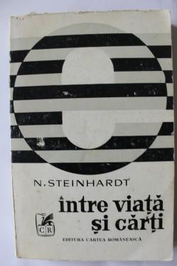 N. Steinhardt - Intre viata si carti