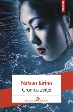Natsuo Kirino - Cronica zeitei