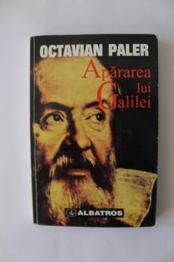 Octavian Paler Apararea lui galilei