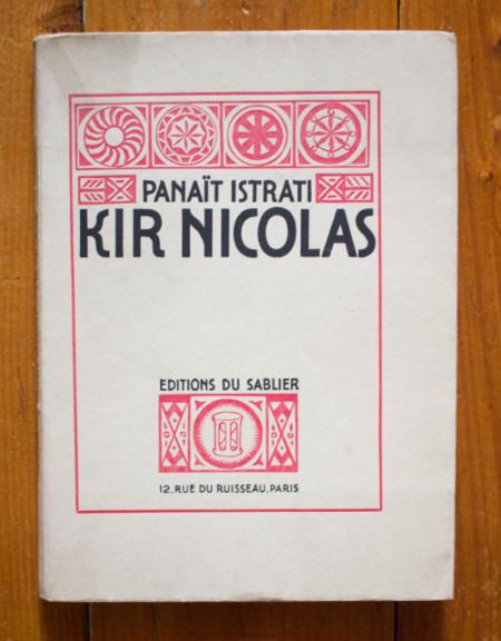 Panait Istrati - Kir Nicolas. Codine (editie in limba franceza, interbelica)