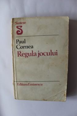 Paul Cornea - Regula jocului
