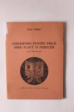 Paul Everac - Concertino pentru viola, oboi, flaut si percutie