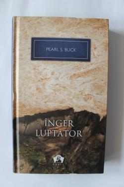 Pearl S. Buck - Inger luptator (editie hardcover)