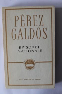 Perez Galdos - Episoade nationale