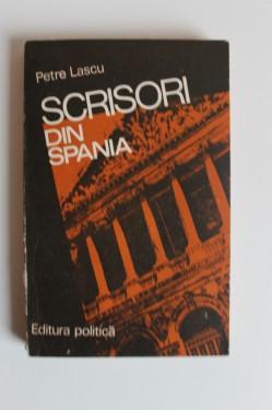 Petre Lascu - Scrisori din Spania