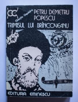 Petru Demetru Popescu - Trimisul lui Brancoveanu