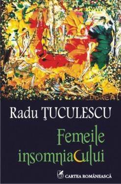 Radu Tuculescu - Femeile insomniacului