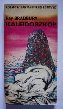 Ray Bradbury - Kaleidoszkop