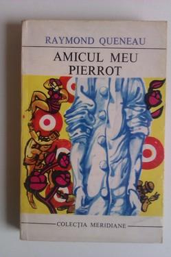 Raymond Quineau - Amicul meu Pierrot