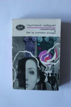 Raymond Radiguet - Neastampar. Bal la contele D'Orgel