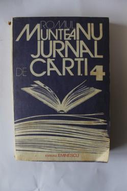 Romul Munteanu - Jurnal de carti 4