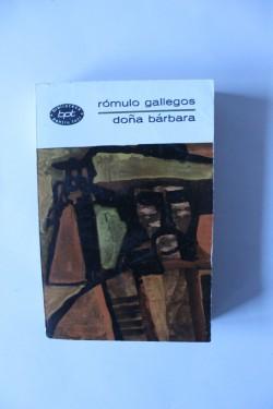Romulo Gallegos - Dona Barbara