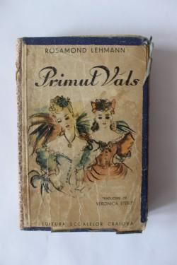 Rosamond Lehmann - Primul vals (editie hardcover, interbelica)