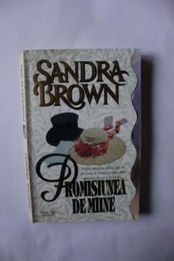 Sandra Brown - Promisiunea de maine
