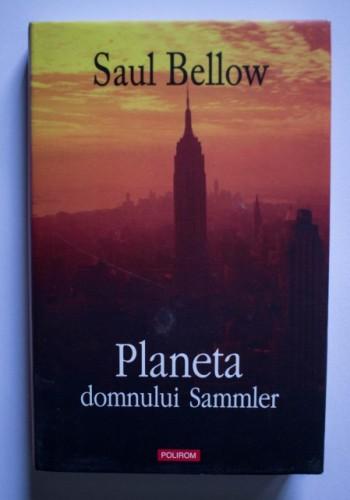 Saul Bellow - Planeta domnului Sammler (editie hardcover)