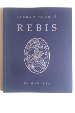 Serban Foarta - Rebis