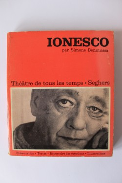 Simone Benmussa - Ionesco. Theatre de tous les temps