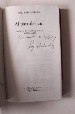 Sorj Chalandon - Al patrulea zid (cu autograf)
