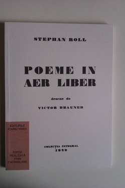 Poze Stephan Roll - Poeme in aer liber (editie facsimilata)
